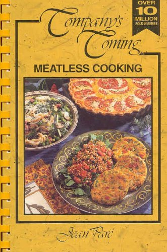 Company's coming: meatless cooking