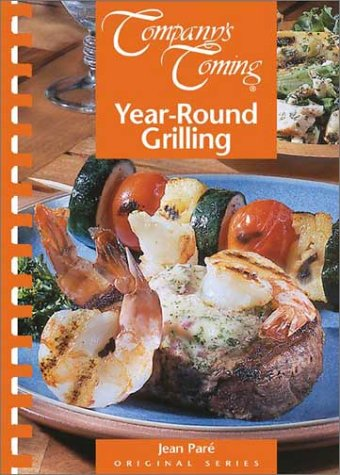Company's coming: Year-round grilling