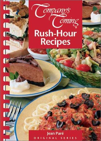 Company's coming: Rush-hour recipes