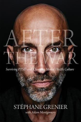 After the war : surviving PTSD and changing mental health culture .